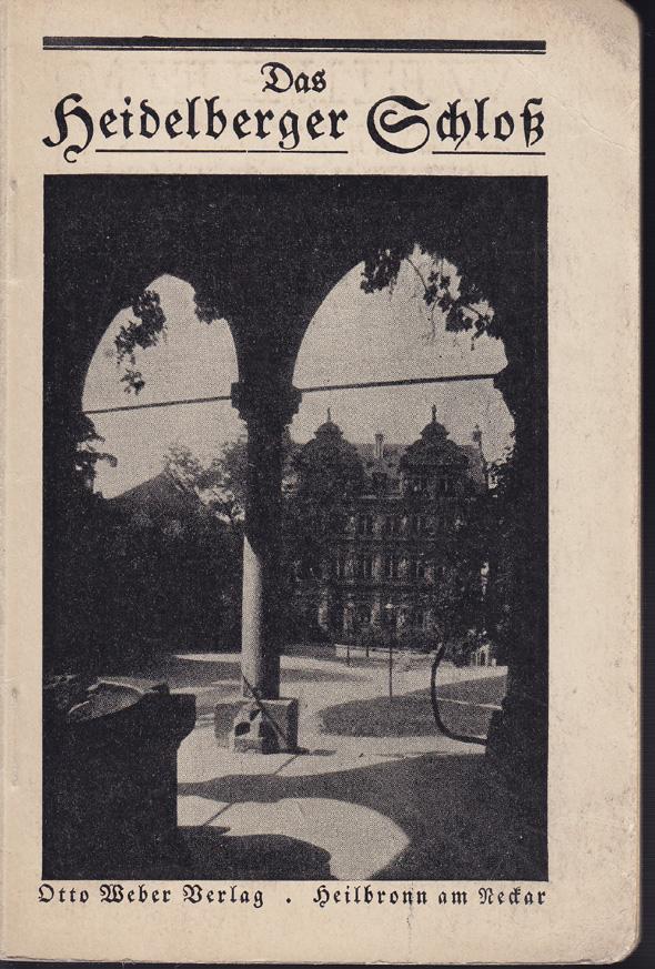 HEIDELBERGER-SCHLOSS-Das-1920